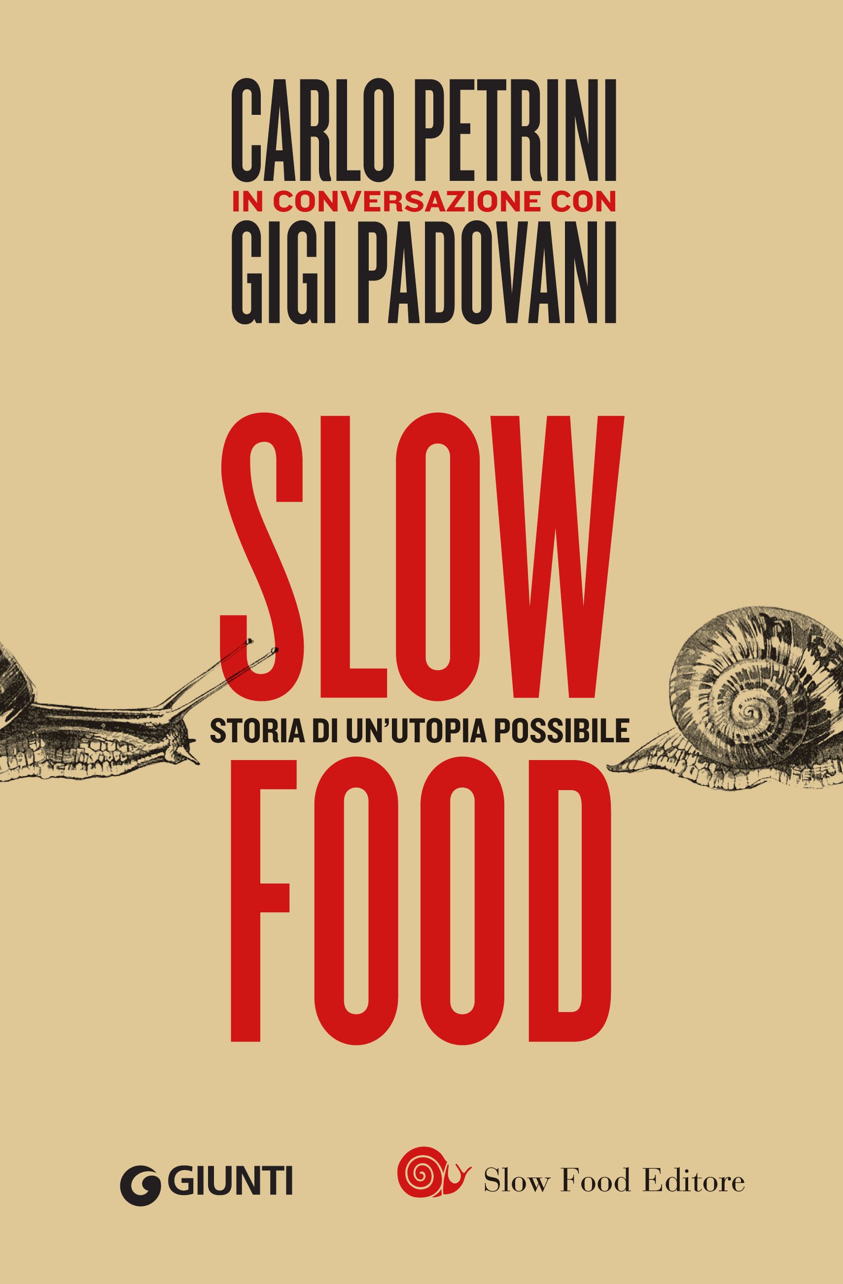 Copertina Slow Food Storia di un'utopia possibile